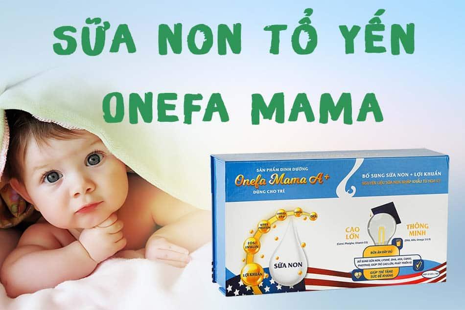 Cách sử dụng sữa non tổ yến Onefa Mama