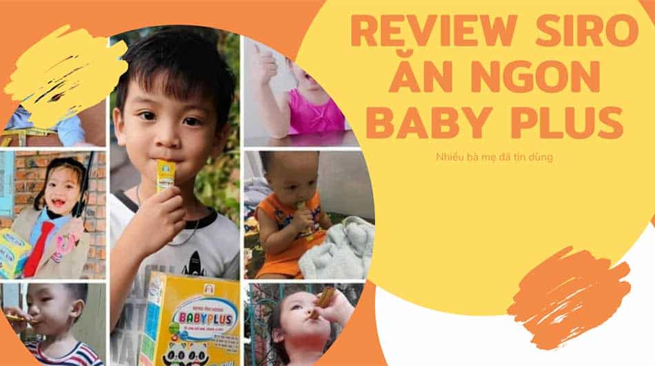 Review Siro Ăn Ngon Baby Plus