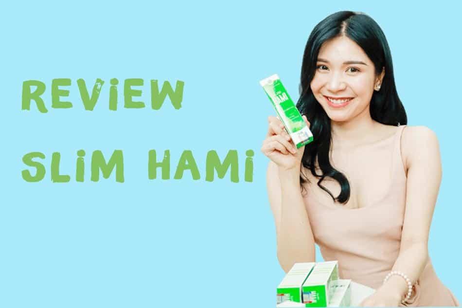 Review Slim Hami